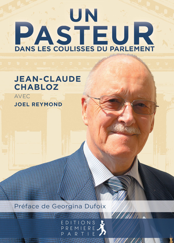 Jean Claude Chabloz Pasteur Parlement